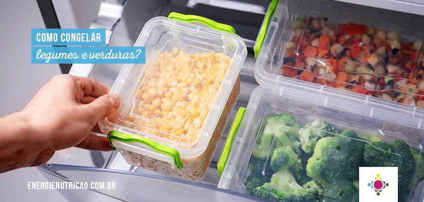 Como congelar legumes e verduras para não perder os nutrientes