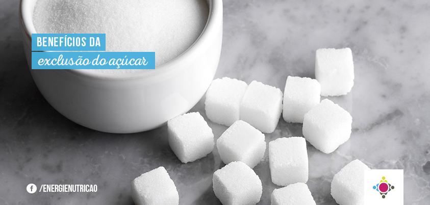 benefícios da exclusão do açúcar