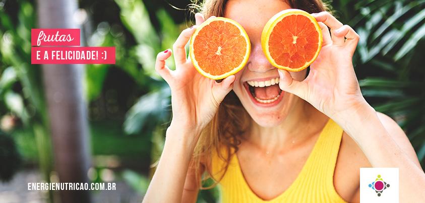Frutas te deixam mais feliz