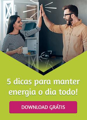 5 dicas para manter energia o dia todo