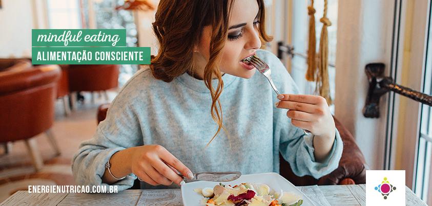 mindful eating alimentação consciente