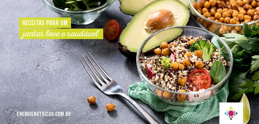 9 receitas práticas para um jantar leve e saudável