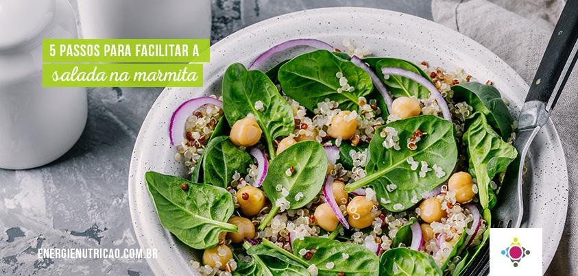 5 passos para levar salada na marmita de maneira descomplicada (e economizar tempo!)