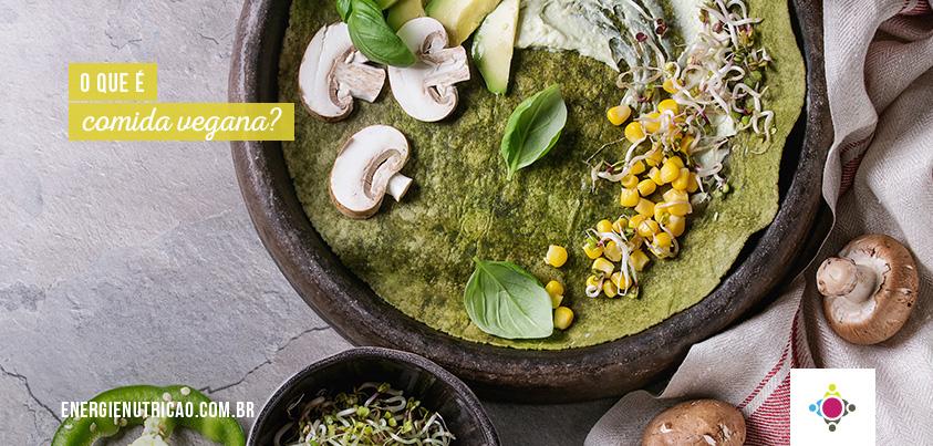 O que é comida vegana e por onde começar? Trocas e receitas deliciosas!