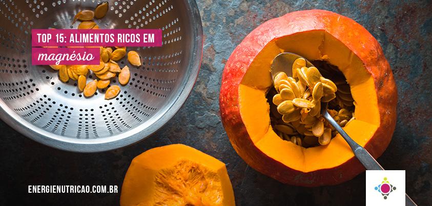 Top 15 Alimentos ricos em Magnésio