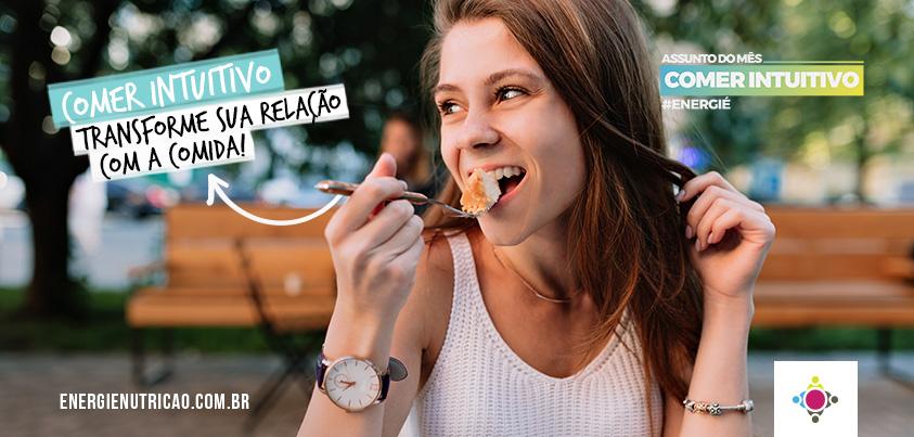 Comer intuitivo: transforme sua relação com a comida!