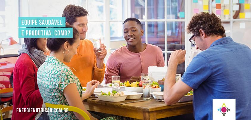 Equipe saudável e produtiva: Hábitos alimentares dos colaboradores influenciam a produtividade da empresa