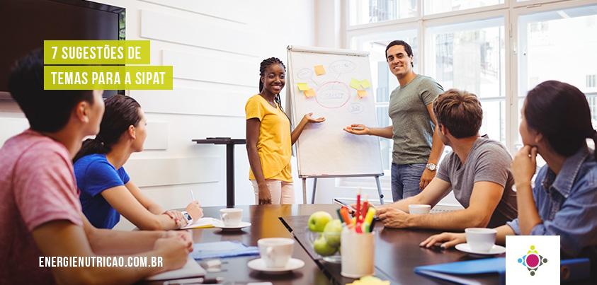 7 sugestões de temas para a SIPAT da sua empresa